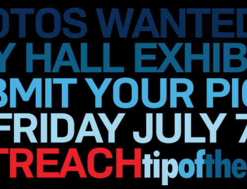 Outreach Tip: Photos Needed for City Hall Exhibit in September! Submissions Deadline Extended to July 7th