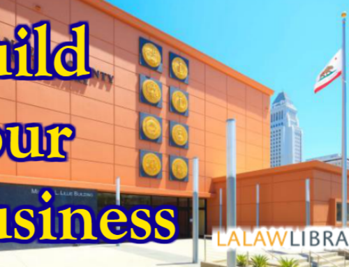 Build Your Business -Training Series at LA Law Library