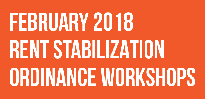 HCIDLA is holding Rent Stabilization Ordinance Workshops in February 2018
