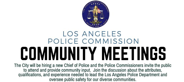 Give LA Police Commission feedback on selecting the next LAPD Chief of Police