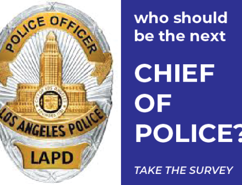 LAPD Survey: What Qualities Should the Next Chief of Police Have?