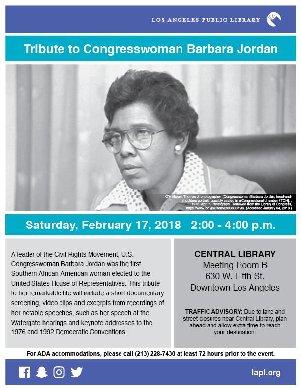 LA Public Library - flyer for tribute to Congresswoman Barbara Jordan tribute event Saturday February 17th