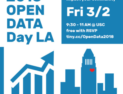 Open Data Day LA 2018 – Learn To Access & Use Data on City Projects, Budget & More