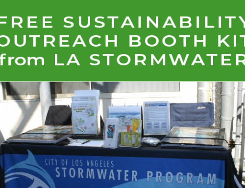 "Sustainability Outreach Gets Simpler With LA Stormwater's ""Booth In A Box"" Program"