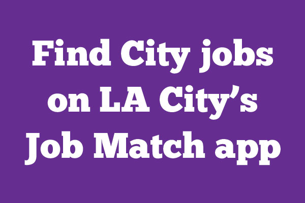 LA City Job Match job search app (blog header image)
