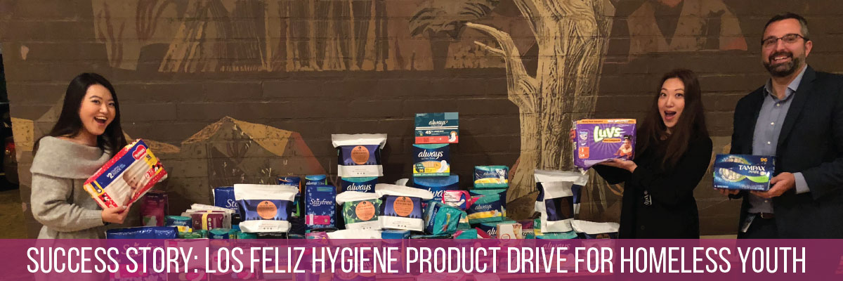 SUCCESS STORY: Los Feliz hygiene product drive for homeless youth (blog)