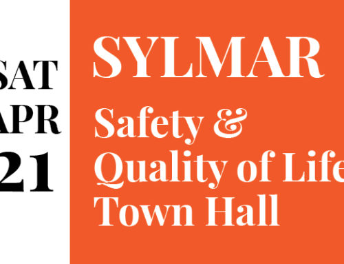 Sylmar Public Safety & Quality of Life Town Hall Saturday April 21st