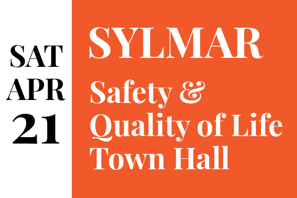 Sylmar Public Safety & Quality of Life Town Hall April 21 (newsletter graphic)