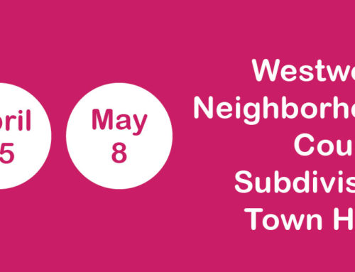 Upcoming Westwood Neighborhood Council Subdivision Town Halls