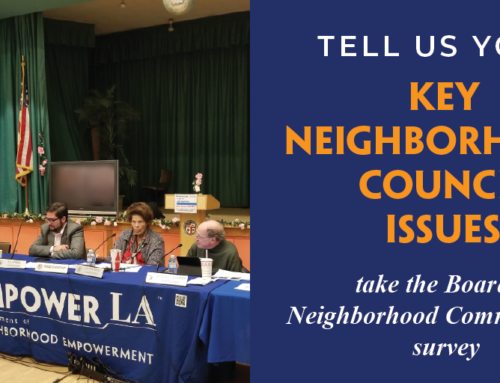 Tell Us Your Key Neighborhood Council Issues on the Board of Neighborhood Commissioners Survey