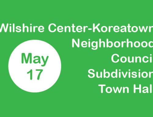 Wilshire Center-Koreatown Subdivision Town Hall (May 17)