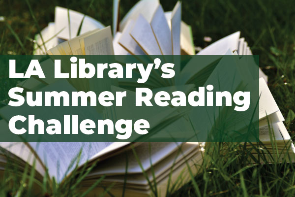flyer for the LA Public Library Summer Reading Challenge 2018