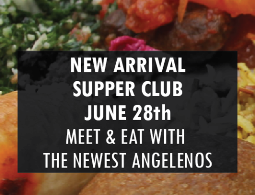 New Arrival Supper Club: Meet & Eat with the Newest Angelenos June 28th at Pico House