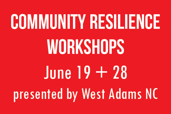 West Adams NC sponsors two resilience workshops on June 19th and 28th, 2018 (newsletter graphic)