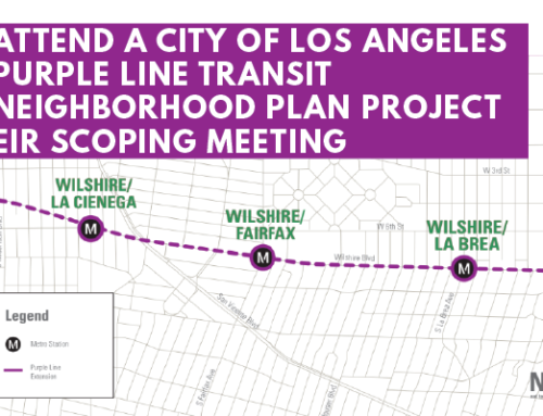 Attend a City of Los Angeles Purple Line Transit Neighborhood Plan Project EIR scoping meeting