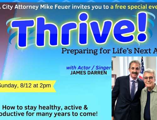 City Attorney Mike Feuer presents Thrive! Preparing for Life's Next Act (Aug 12)