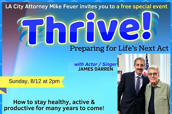 City Attorney Mike Feuer hosts a discussion panel on the opportunities & challenges of growing older in Tarzana on August 12th
