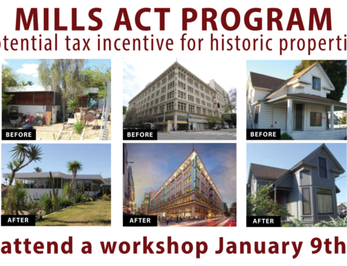 Mills Act Workshop: Potential Tax Incentive for Historic Properties