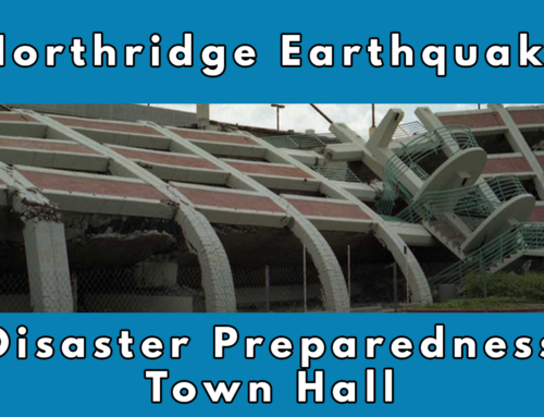 25th Anniversary of Northridge Earthquake Disaster Preparedness Town Hall