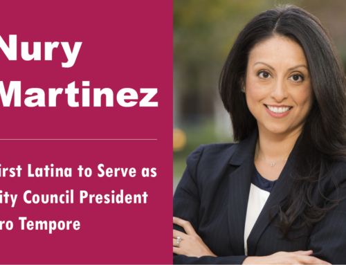 City Councilmember Nury Martinez is First Latina to Serve as President Pro Tempore