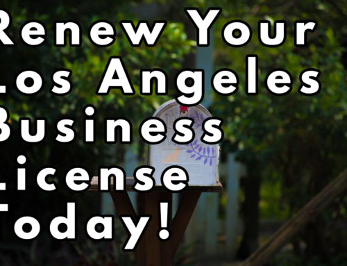 Renew You Los Angeles Business License Today!