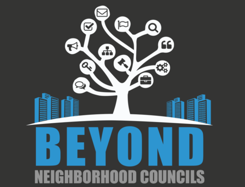 Beyond Neighborhood Councils: How to Run for Higher Office, Get Appointed to a City Commission, or Find a Job with the City
