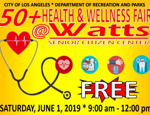 Upcoming Health and Wellness Fair at Watts Senior Citizen Center
