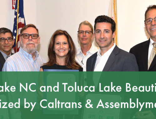 Greater Toluca Lake NC Recognized by Caltrans & Assemblymember Nazarian