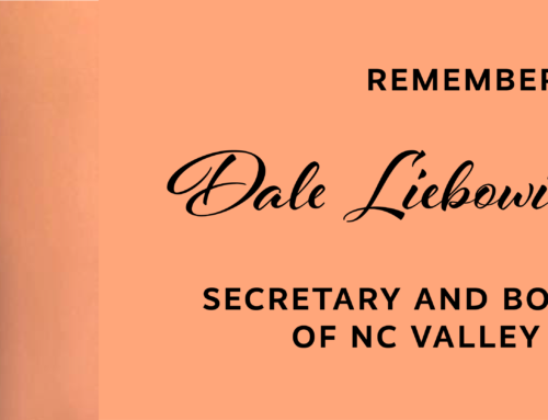Remembering Dale Liebowitz-Neglia, Land Use Chair & Secretary of NC Valley Village