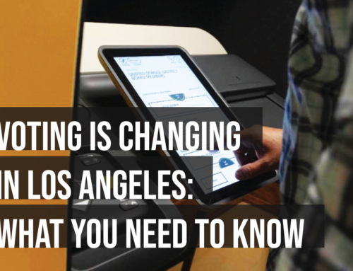 How voting is changing in LA: What you and your stakeholders need to know