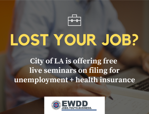Lost your job? City of LA offering free live seminars on filing for unemployment + health insurance