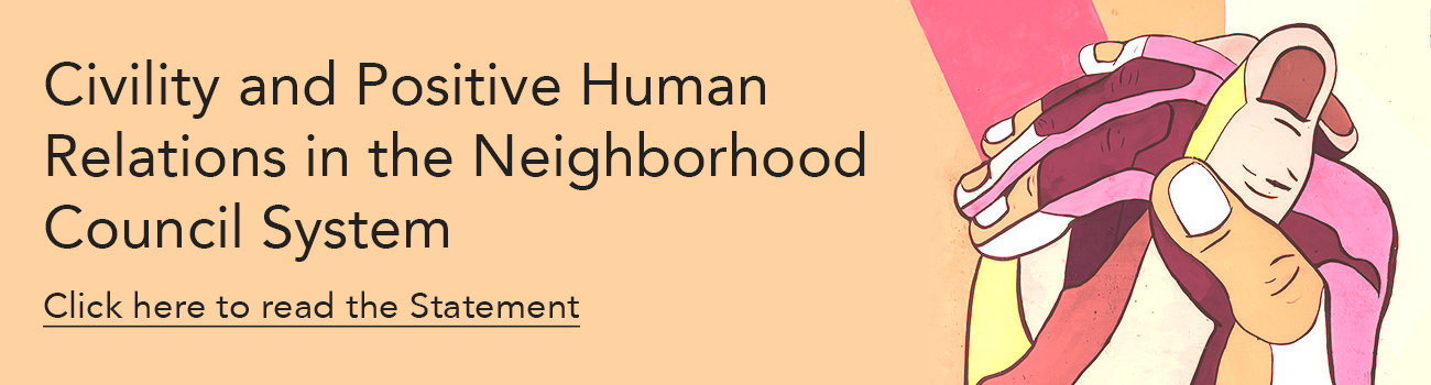 Civility and Positive Human Relations in the Neighborhood Council System Banner